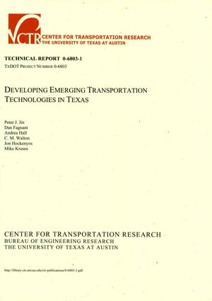 Primary view of object titled 'Developing Emerging Transportation Technologies in Texas'.