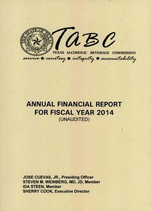 Primary view of object titled 'Texas Alcoholic Beverage Commission Annual Financial Report: 2014'.