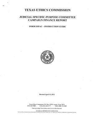 Primary view of object titled 'Form JSPAC Instruction Guide: Judicial Specific-Purpose Committee Campaign Finance Report'.