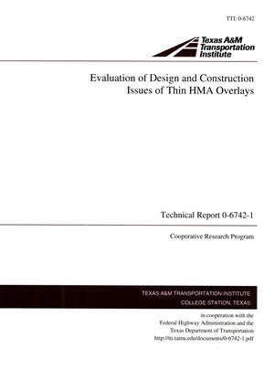 Primary view of object titled 'Evaluation of Design and Construction Issues of Thin HMA Overlays'.
