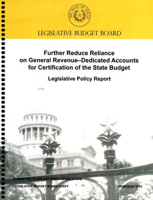 Primary view of object titled 'Further Reduce Reliance on General Revenue-Dedicated Accounts for Certification of the State Budget'.