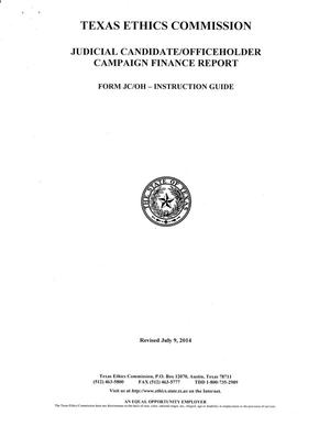 Primary view of object titled 'Form JC/OH Instruction Guide: Judicial Candidate/Officeholder Campaign Finance Report'.