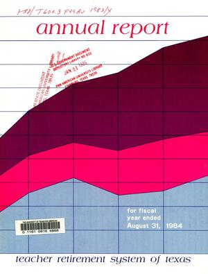 Primary view of object titled 'Teacher Retirement System of Texas Annual Report: 1984'.