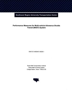 Primary view of object titled 'Performance Measures For Multi-Vehicle Allowance Shuttle Transit (MAST) System'.