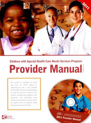 Primary view of object titled 'Children With Special Health Care Needs Services Program Provider Manual, 2011'.