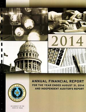 Primary view of object titled 'Texas Lottery Commission Annual Financial Report: 2014'.