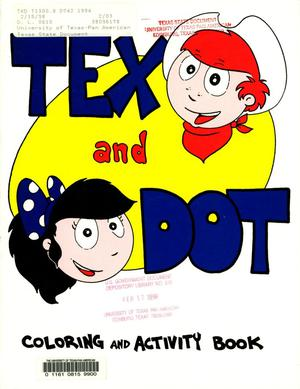 Primary view of object titled 'Tex and Dot: Coloring and Activity Book'.