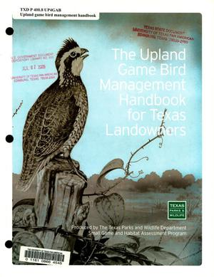 Primary view of object titled 'The Upland Game Bird Management Handbook for Texas Landowners'.