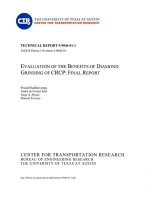Primary view of object titled 'Evaluation of the Benefits of Diamond Grinding of CRCP: Final Report'.