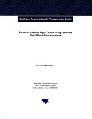 Primary view of object titled 'Enhanced Adaptive Signal Control Using Dedicated Short-Range Communications'.