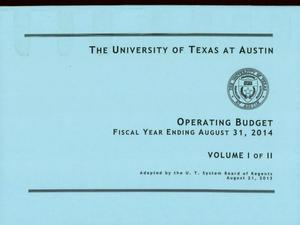Primary view of object titled 'University of Texas at Austin Operating Budget: 2014, Volume 1'.