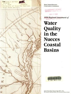 Primary view of object titled '1996 Regional Assessment of Water Quality in the Nueces Coastal Basins'.