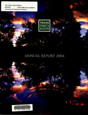 Primary view of object titled 'Texas Parks and Wildlife Department Annual Report: 2004'.
