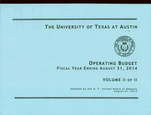 Primary view of object titled 'University of Texas at Austin Operating Budget: 2014, Volume 2'.
