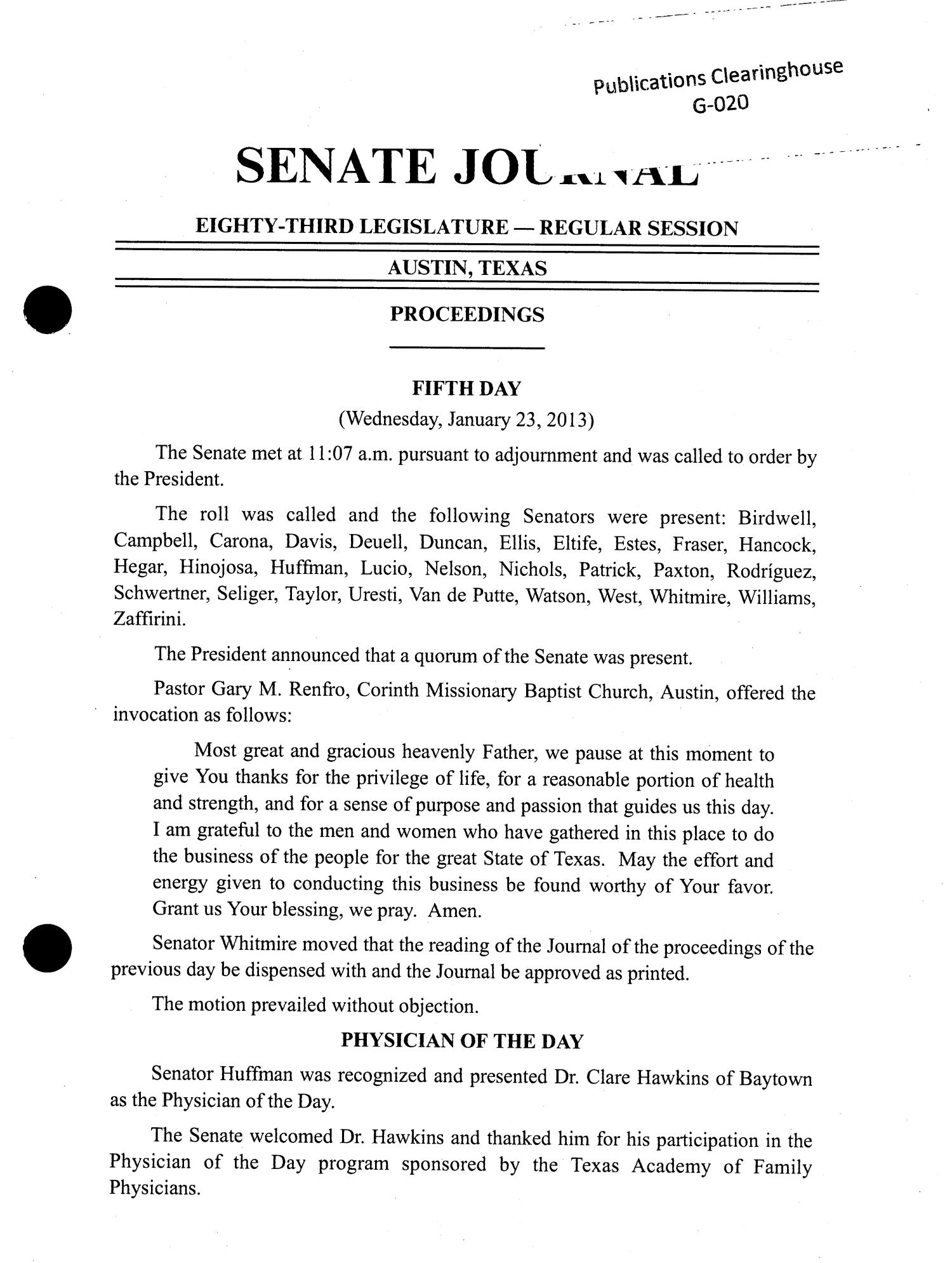 Journal of the Senate of Texas: 83rd Legislature, Regular Session, Wednesday, January 23, 2013                                                                                                      49