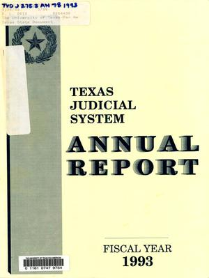 Primary view of object titled 'Texas Judicial System Annual Report: 1993'.