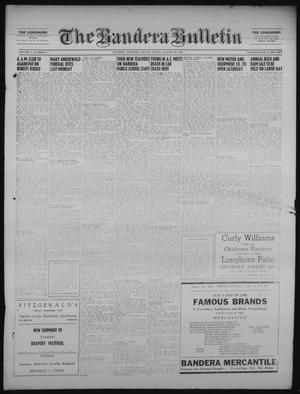 Primary view of object titled 'The Bandera Bulletin (Bandera, Tex.), Vol. 7, No. 6, Ed. 1 Friday, August 10, 1951'.