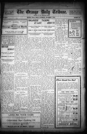 Primary view of object titled 'The Orange Daily Tribune. (Orange, Tex.), Vol. 1, No. 204, Ed. 1 Friday, November 7, 1902'.