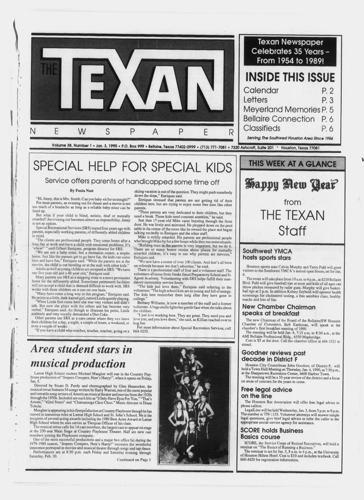 The Texan Newspaper (Bellaire and Houston, Tex.), Vol. 38, No. 1, Ed. 1 Wednesday, January 3, 1990                                                                                                      [Sequence #]: 1 of 8