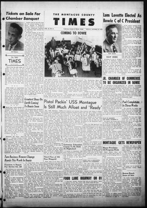The Montague County Times (Bowie, Tex.), Vol. 45, No. 25, Ed. 1 Friday, October 10, 1952