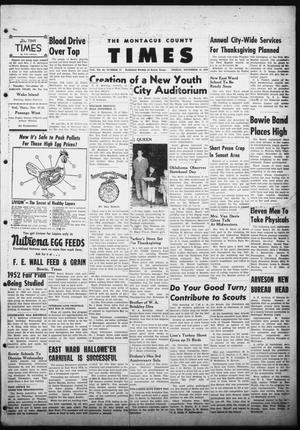 The Montague County Times (Bowie, Tex.), Vol. 44, No. 23, Ed. 1 Friday, November 16, 1951
