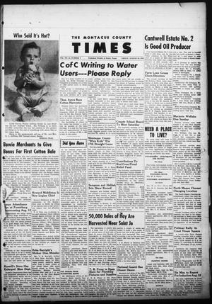 The Montague County Times (Bowie, Tex.), Vol. 44, No. 9, Ed. 1 Friday, August 10, 1951