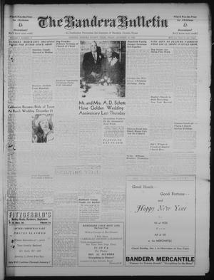 Primary view of object titled 'The Bandera Bulletin (Bandera, Tex.), Vol. 5, No. 27, Ed. 1 Friday, December 30, 1949'.