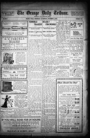 Primary view of object titled 'The Orange Daily Tribune. (Orange, Tex.), Vol. 1, No. 202, Ed. 1 Wednesday, November 5, 1902'.