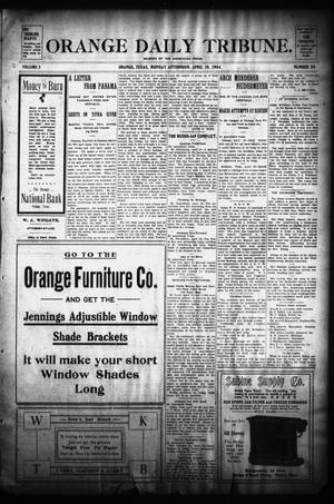 Primary view of object titled 'Orange Daily Tribune. (Orange, Tex.), Vol. 3, No. 30, Ed. 1 Monday, April 18, 1904'.