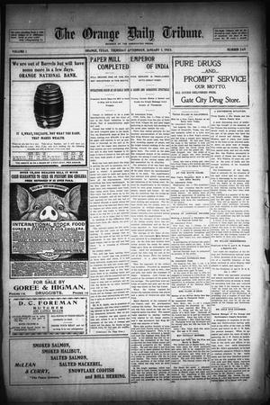 Primary view of object titled 'The Orange Daily Tribune. (Orange, Tex.), Vol. 1, No. 249, Ed. 1 Thursday, January 1, 1903'.