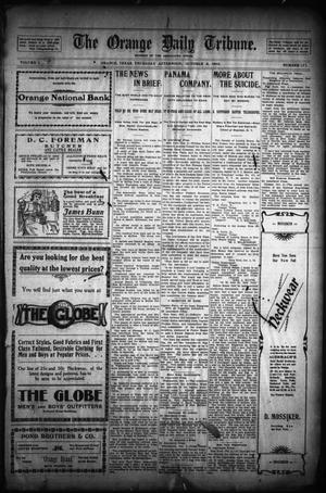Primary view of object titled 'The Orange Daily Tribune. (Orange, Tex.), Vol. 1, No. 173, Ed. 1 Thursday, October 2, 1902'.