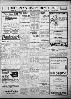 Primary view of object titled 'Sherman Daily Democrat. (Sherman, Tex.), Vol. THIRTIETH YEAR, Ed. 1 Tuesday, January 10, 1911'.
