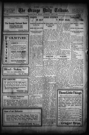 Primary view of object titled 'The Orange Daily Tribune. (Orange, Tex.), Vol. 1, No. 74, Ed. 1 Monday, June 9, 1902'.