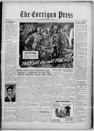 Primary view of The Corrigan Press (Corrigan, Tex.), Vol. 13, No. 42, Ed. 1 Thursday, November 23, 1944