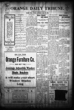Primary view of object titled 'Orange Daily Tribune. (Orange, Tex.), Vol. 3, No. 36, Ed. 1 Monday, April 25, 1904'.