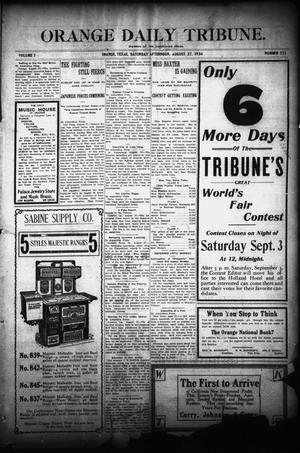 Primary view of object titled 'Orange Daily Tribune. (Orange, Tex.), Vol. 3, No. 323, Ed. 1 Saturday, August 27, 1904'.