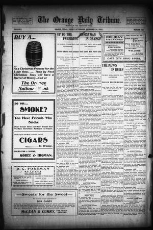 Primary view of object titled 'The Orange Daily Tribune. (Orange, Tex.), Vol. 1, No. 244, Ed. 1 Friday, December 26, 1902'.