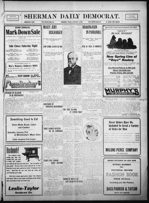 Primary view of object titled 'Sherman Daily Democrat. (Sherman, Tex.), Vol. THIRTIETH YEAR, Ed. 1 Wednesday, January 18, 1911'.