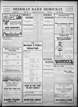 Primary view of object titled 'Sherman Daily Democrat. (Sherman, Tex.), Vol. THIRTIETH YEAR, Ed. 1 Monday, January 30, 1911'.