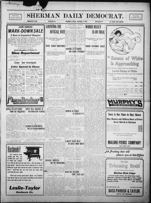 Primary view of object titled 'Sherman Daily Democrat. (Sherman, Tex.), Vol. THIRTIETH YEAR, Ed. 1 Friday, January 13, 1911'.
