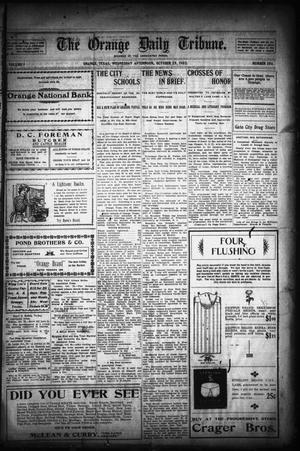 Primary view of object titled 'The Orange Daily Tribune. (Orange, Tex.), Vol. 1, No. 196, Ed. 1 Wednesday, October 29, 1902'.