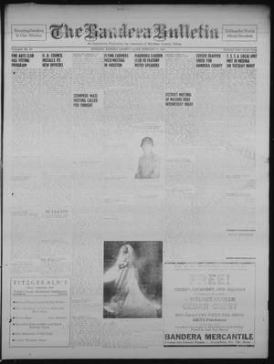 Primary view of object titled 'The Bandera Bulletin (Bandera, Tex.), Vol. 6, No. 32, Ed. 1 Friday, February 9, 1951'.