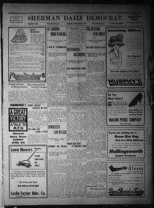 Primary view of object titled 'Sherman Daily Democrat. (Sherman, Tex.), Vol. THIRTIETH YEAR, Ed. 1 Wednesday, April 5, 1911'.