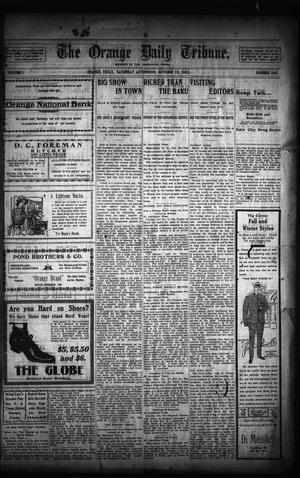 Primary view of object titled 'The Orange Daily Tribune. (Orange, Tex.), Vol. 1, No. 193, Ed. 1 Saturday, October 25, 1902'.