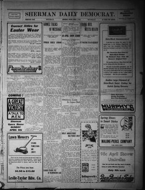 Primary view of object titled 'Sherman Daily Democrat. (Sherman, Tex.), Vol. THIRTIETH YEAR, Ed. 1 Monday, April 3, 1911'.