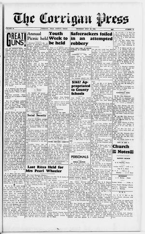 Primary view of The Corrigan Press (Corrigan, Tex.), Vol. 46, No. 20, Ed. 1 Thursday, July 11, 1940