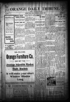 Primary view of object titled 'Orange Daily Tribune. (Orange, Tex.), Vol. 3, No. 28, Ed. 1 Friday, April 15, 1904'.