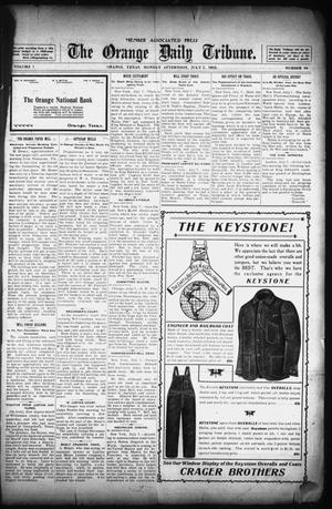 Primary view of object titled 'The Orange Daily Tribune. (Orange, Tex.), Vol. 1, No. 98, Ed. 1 Monday, July 7, 1902'.