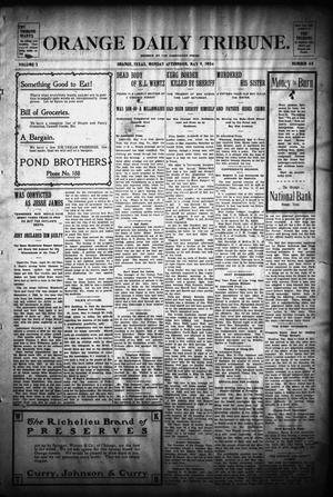 Primary view of object titled 'Orange Daily Tribune. (Orange, Tex.), Vol. 3, No. 48, Ed. 1 Monday, May 9, 1904'.