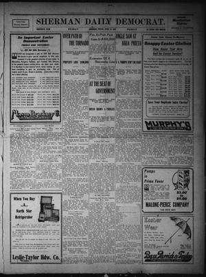 Primary view of object titled 'Sherman Daily Democrat. (Sherman, Tex.), Vol. THIRTIETH YEAR, Ed. 1 Friday, April 14, 1911'.
